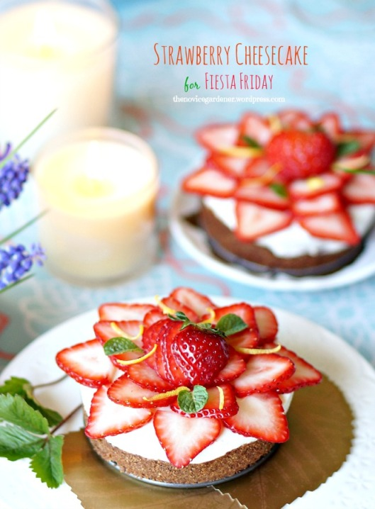 strawberry cheesecake for fiesta friday